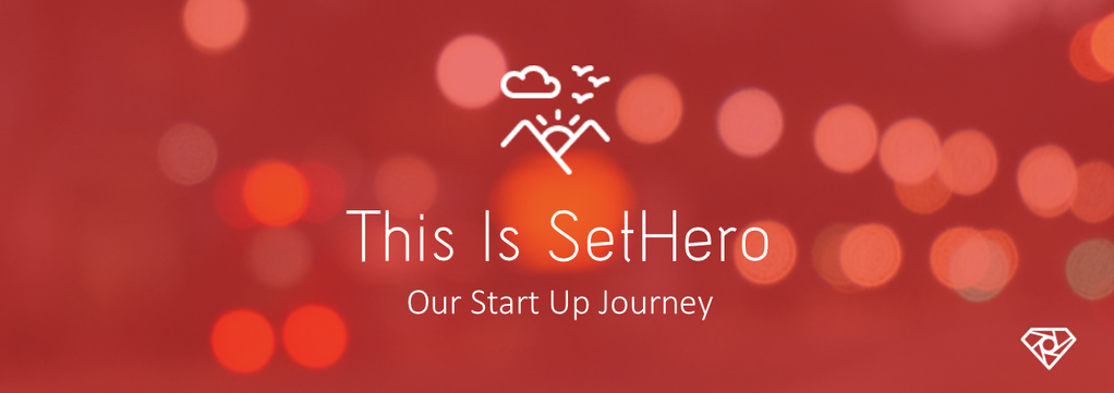 This Is SetHero.png?scale.width=1024&scale - This is SetHero - Our Start Up Journey - start-up