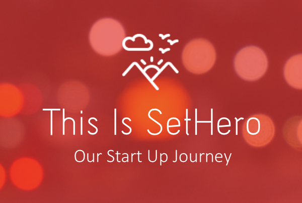 This Is SetHero.png?scale.width=600&scale.height=403&scale - This is SetHero - Our Start Up Journey - start-up