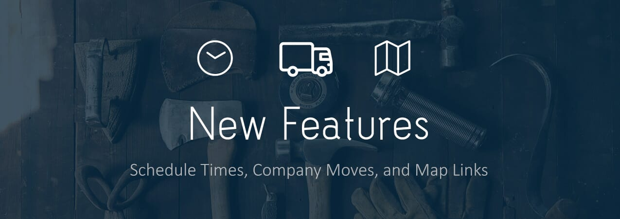 Blog Header Feature Update 2 - New Features - Schedule Times, Company Moves, and Map Links - product-updates