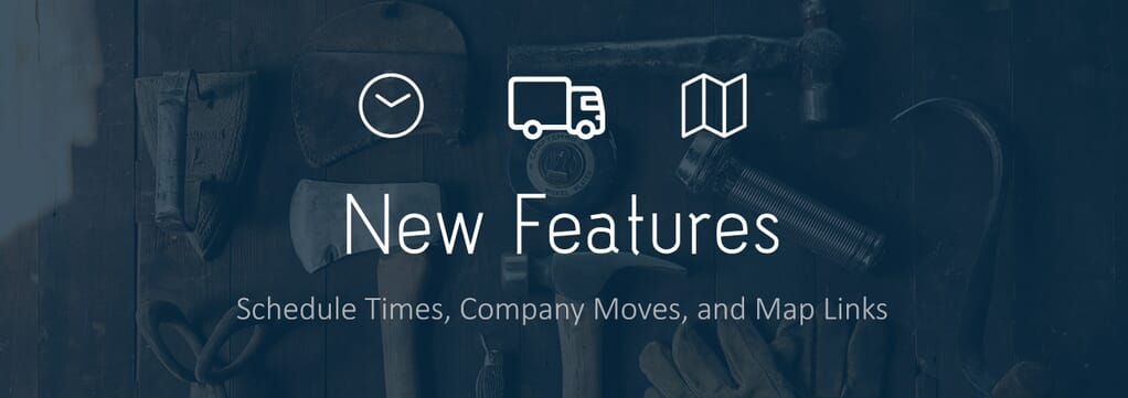 Blog Header Feature Update 2.jpg?scale.width=1024&scale - New Features - Schedule Times, Company Moves, and Map Links - product-updates