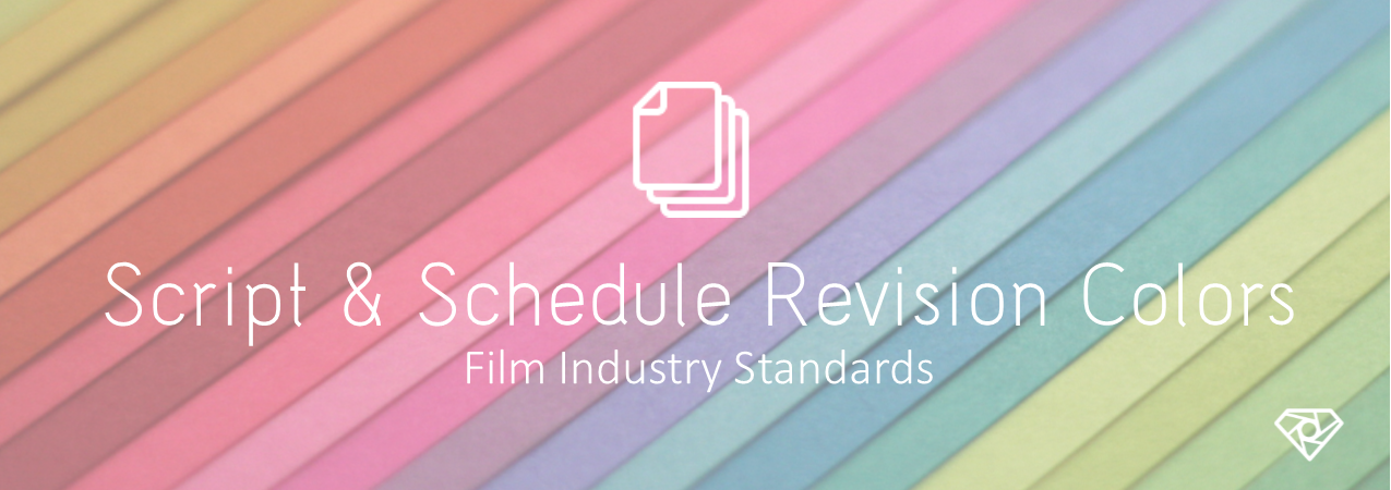 Script Revision Colors - Script & Schedule Revision Colors - Film Industry Standards - production-office