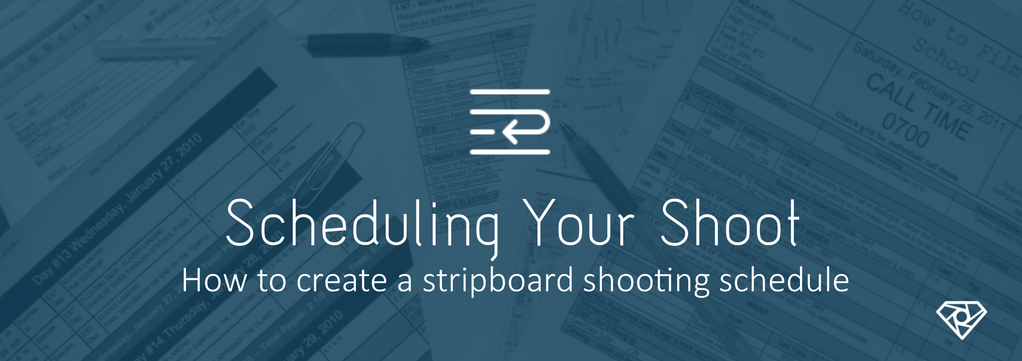 Scheduling a film shoot - how to create a stripboard shooting schedule