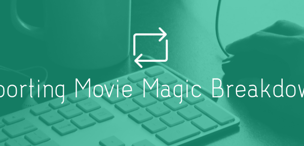 Movie Magic Importing.png?scale.width=600&scale.height=288&scale - Importing Movie Magic Breakdowns Into SetHero - tips-n-tricks, production-office, call-sheets